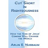 Cut Short In Righteousness